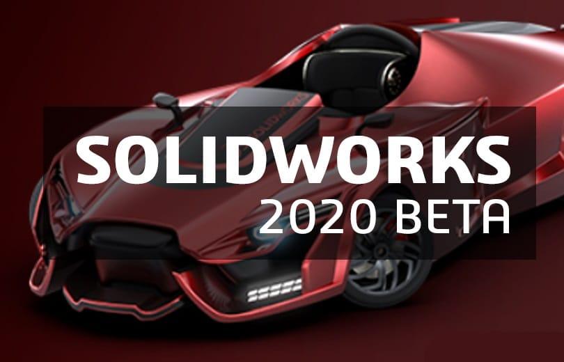 SolidWorks 2020 Beta Crack