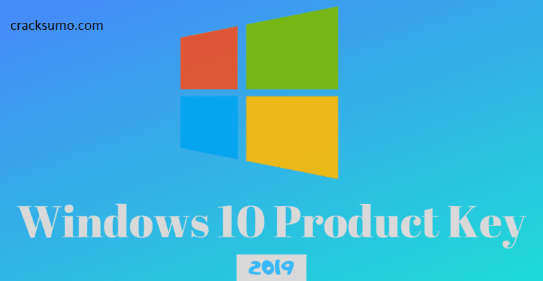 Windows 10 Product Keys Pro (All Versions) 100% Working 2019 Download